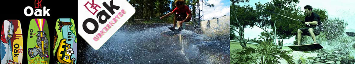 Oak Wakeskates