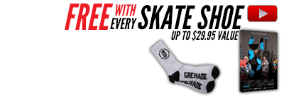 Free gear with Grenade Skate Shoes