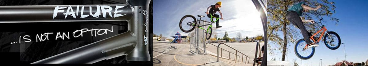 Failure Bikes, BMX Bikes, Racing Bikes, Street Bikes
